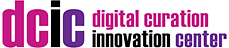 Digital Curation Innovation Center